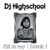 Dj Highschool