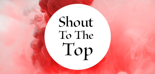 shout_to_the_top