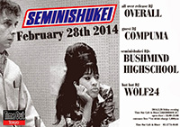 "SEMINISHUKEI 「OVERALL ""ALL OVER"" MIX Release Party 」"