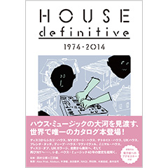 HOUSE definitive 1974 - 2014
