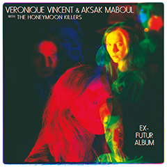 Veronique Vincent & Aksak Maboul