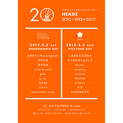 HEADZ 20th Anniversary Party