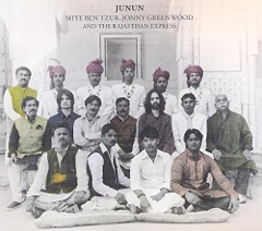 Shye Ben-tzur, Jonny Greenwood And The Rajasthan Express