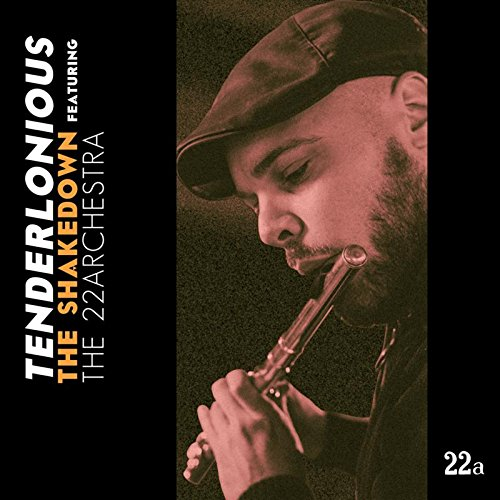 Tenderlonious feat. The 22archestra