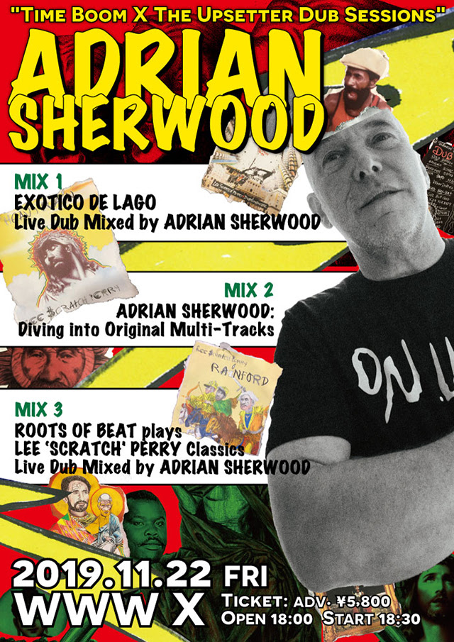Adrian Sherwood, Roots Of Beat & Exotico De Lago